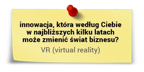 Jacek Kotarbiński owirtualnej rzeczywistości - innowacje