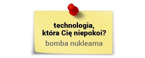 Julia Izmałkowa otechnologiach - bomba nuklearna