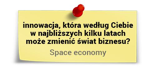Marek Staniszewski oinnowacjach - space economy aświat biznesu