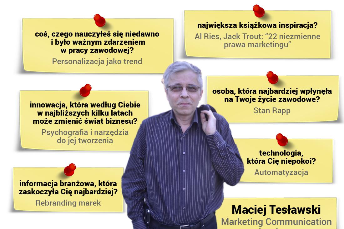 Maciej Tesławski -współzałożyciel Szkoły Strategii Marki SAR, twórca Marketing Communication Academy