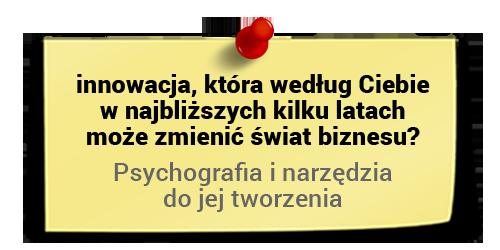 Maciej Tesławski oinnowacjach - psychografia inarzędzia dojej tworzenia