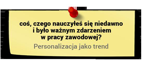 Maciej Tesławski onauce - personalizacja jako trend