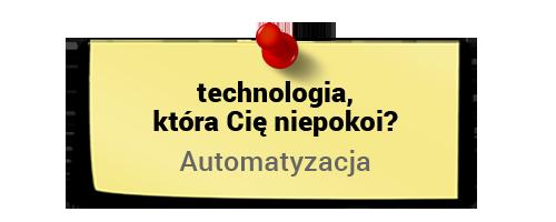 Maciej Tesławski otechnologiach - automatyzacja