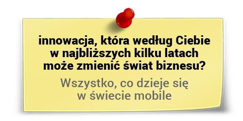 Artur Maciorowski oinnowacjach - świat mobile