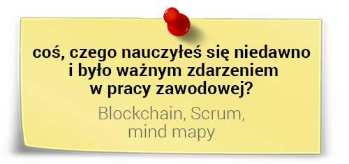 Tadeusz Żórawski onauce: Scrum, mind mapy, blockchain
