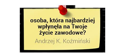 Kto wpłynął nażycie zawodowe prof.Dariusza Jemielniaka?